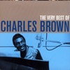 The Very Best of Charles Brown