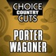 Choice Country Cuts Porter Wagoner Re Recorded Versions