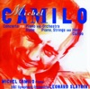 Michel Camilo Concerto for Piano Orchestra Suite for Piano Harp Strings Caribe