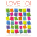 - Love 101