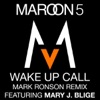 Wake Up Call Mark Ronson Remix feat Mary J Blige Single