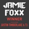 Winner feat Justin Timberlake T I Single