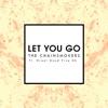 Let You Go Radio Edit feat Great Good Fine Ok Single