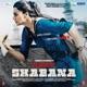 Naam Shabana Original Motion Picture Soundtrack EP