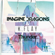 Thunder (Official Remix) - Imagine Dragons & K.Flay