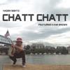 Chatt Chatt feat Kane Brown Single