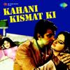 Kahani Kismat Ki (Original Motion Picture Soundtrack)