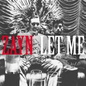 Let Me - ZAYN