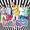 Lollipop Pt 2 Single