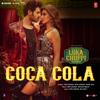 Coca Cola From Luka Chuppi - Tony Kakkar, Neha Kakkar, Young Desi & Tanishk Bagchi mp3