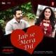 Jab Se Mera Dil From Amavas Single