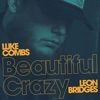 Beautiful Crazy Live feat Leon Bridges Single
