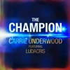 The Champion feat Ludacris Single