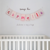 songs for carmella: lullabies & sing - a - longs