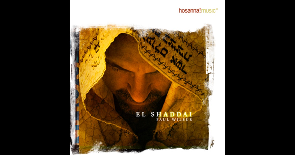 Download Paul Descargar El Shaddai Wilbur