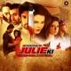 O Re Piya From Ek Kahani Julie Ki Single