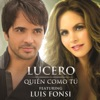 Quién Como Tú feat Luis Fonsi Single