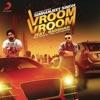 Vroom Vroom feat Badshah Single