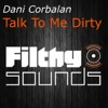 Talk to Me Dirty Single