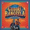 Guddu Rangeela Original Motion Picture Soundtrack EP
