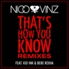 Thats How You Know feat Kid Ink Bebe Rexha Remixes Single
