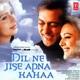 Dil Ne Jise Apna Kahaa Original Motion Picture Soundtrack