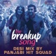 The Breakup Song Desi Mix By Panjabi Hit Squad From Ae Dil Hai Mushkil Single