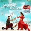 Mere Dil De Meharma Ve From Aatishbaazi Ishq Single