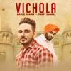 Vichola feat Preet Hundal Single