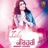 Ishq Kacheri feat Preet Hundal Single