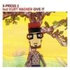 Give It (feat. Kurt Wagner) - X