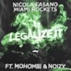 Legalize It feat Mohombi Noizy Single