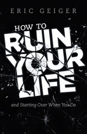 DOWNLOAD OF HOW TO RUIN YOUR LIFE PDF EBOOK