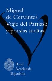 DOWNLOAD OF VIAJE DEL PARNASO Y POESíAS SUELTAS PDF EBOOK