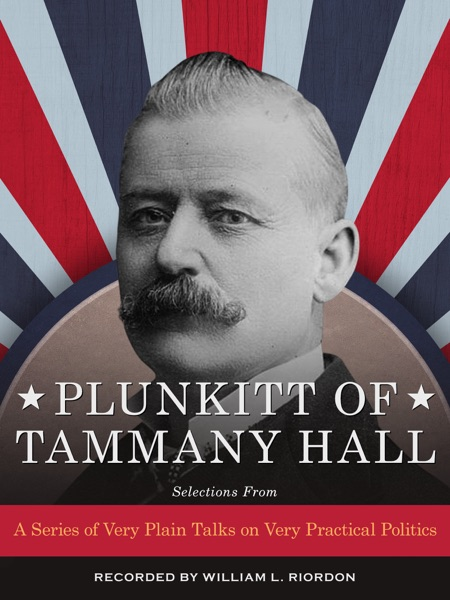 plunkitt of tammany hall essay