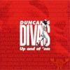 オリジナル曲|DUNCAN'S DIVAS