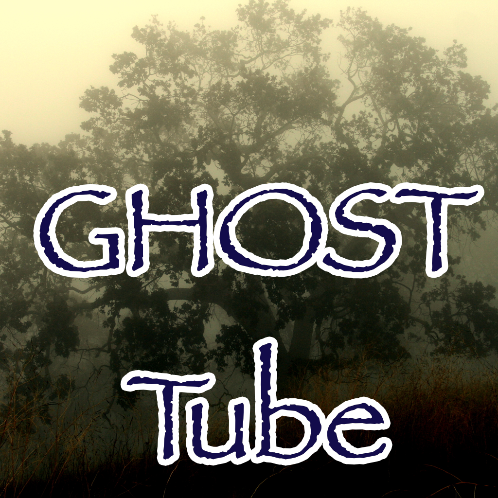 Ghost Tube - Ghost videos from YouTube non-stop play.