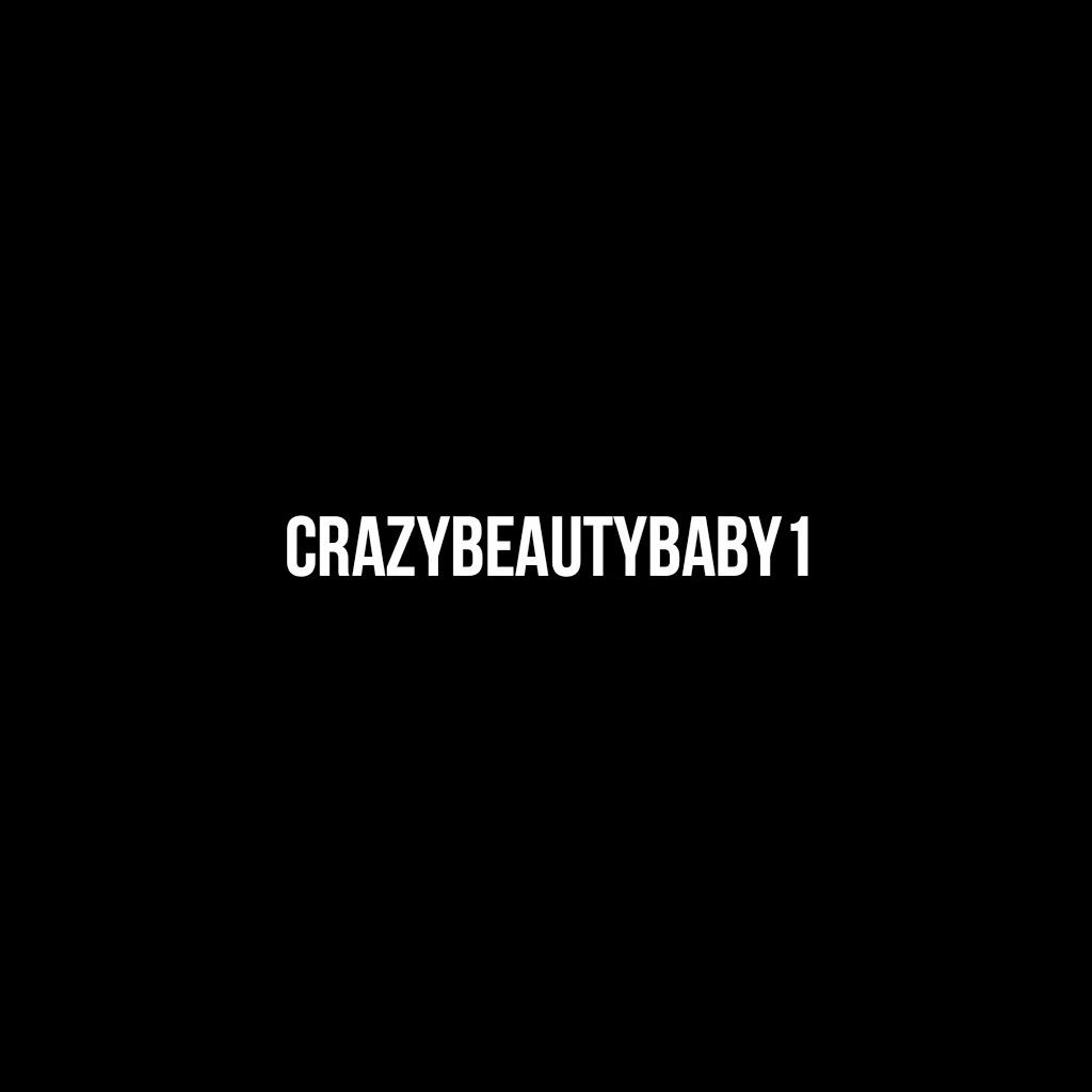 CrazyBeautyBaby1