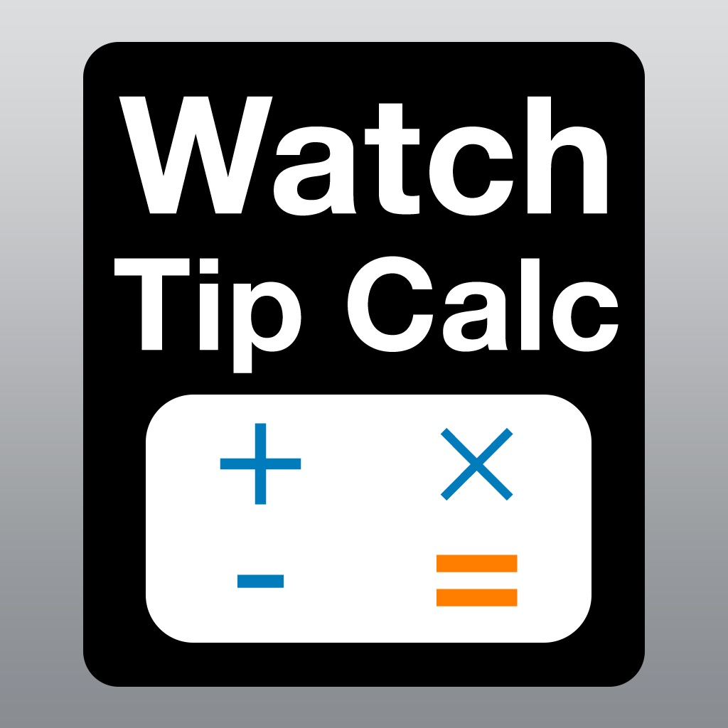 Watch Tip Calculator - Tipy Calc