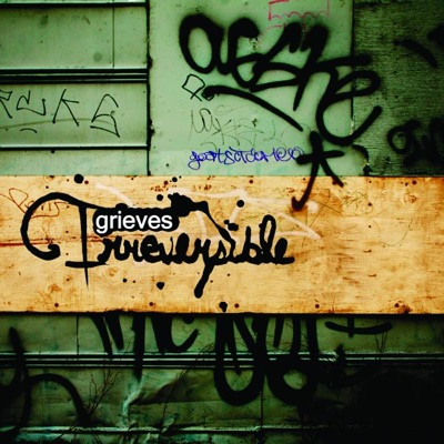 Irreversible - Grieves