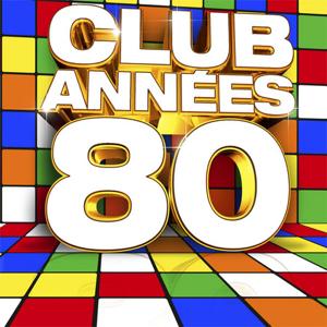 Various Artists - Club années: 80