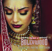 The Best of Bollywood (15 Classic Hits from the Indian Cinema)