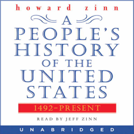 A People's History of the United States: 1492 to Present (Unabridged) audiobook