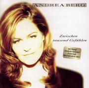 Zwischen tausend Gefühlen - Andrea Berg - Andrea Berg