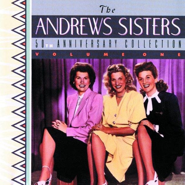the ultimate andrews sisters by the andrews sisters on apple music