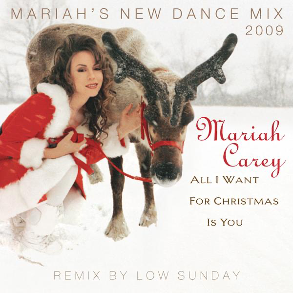 Mariah Carey Christmas Png.All I Want For Christmas Is You Mariah S New Dance Mixes Remixed By Low Sunday Ep By Mariah Carey