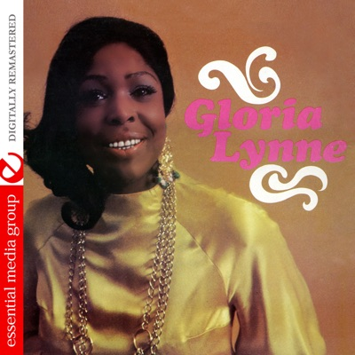 Gloria Lynne (Remastered) - Gloria Lynne