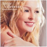 Quand je ferme les yeux - Annie Villeneuve - Annie Villeneuve