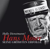 Hans Moser: Seine größten Erfolge