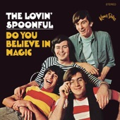 The Lovin' Spoonful - Did You Ever Have To Make Up Your Mind?